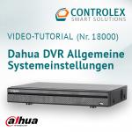 Video-Tutorial #18000: Dahua DVR Allgemeine Systemeinstellungen