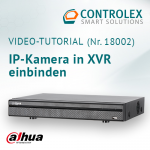 Video-Tutorial #18002: Dahua IP-Kamera in XVR einbinden