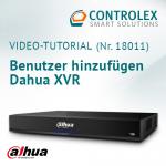 Video-Tutorial #18011: Dahua XVR Benutzer hinzufügen