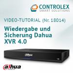 Video-Tutorial #18014: Wiedergabe und Sicherung Dahua XVR 4.0