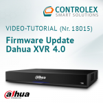 Video-Tutorial #18015: Firmware Update Dahua XVR 4.0