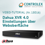 Video-Tutorial #18016: Dahua XVR 4.0 Einstellungen über Weboberfläche