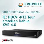 Video-Tutorial #18020: Internet Explorer - HDCVI-PTZ Tour erstellen Dahua XVR 4.0