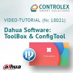 Video-Tutorial #18021: Dahua Software: Toolbox & ConfigTool