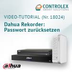 Video-Tutorial #18024: Dahua Rekorder - Passwort zurücksetzen